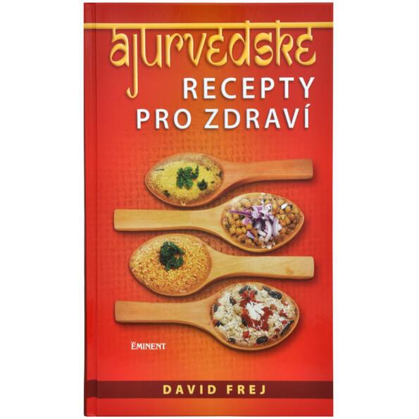 Kniha Ájurvédské recepty pro zdraví od Davida Freja