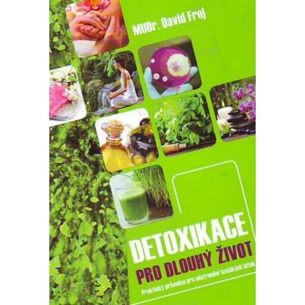 Kniha Detoxikace pro dlouhý život od Davida Freja
